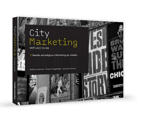 City Marketing, My Place in XXI - Gestão Estratégica e Marketing de Cidades
