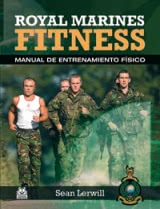 ROYAL MARINES FITNESS. Manual de entrenamiento físico
