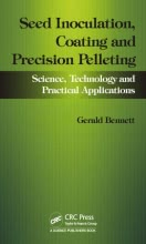 Seed Inoculation, Coating and Precision Pelleting: Science, Technology and Practical Applications