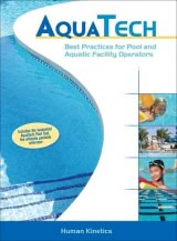 AquaTech: Best Practices for Pool and Aquatic Facility Operators