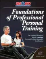 Foundations of Professional Personal Training With Web Resource