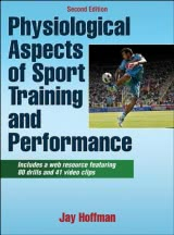 Physiological Aspects of Sport Training and Performance With Web Resource