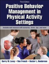 Positive Behavior Management in Physical Activity Settings 3rd Edition With Web