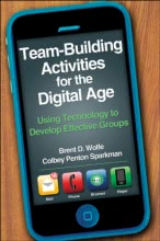 Team-Building Activities for the Digital Age