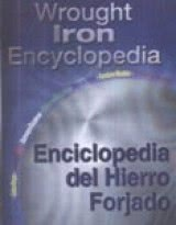 Wrought Iron Encyclopedia - Enciclopedia Del Hierro Forjado