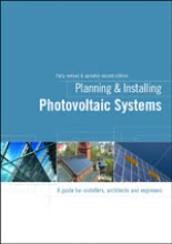 Planning and Installing Photovoltaic Systems - A Guide for Installers, Architects and Engineers - 2ª