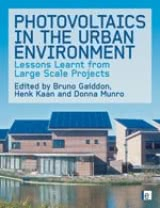 Photovoltaics in the Urban Environment - Lessons Learnt from Large Scale Projects