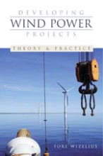 Developing Wind Power Projects - Theory and Practice