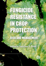 Fungicide Resistance in Crop Protection - Risk and Management