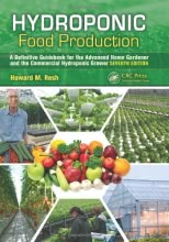 Hydroponic Food Production: A Definitive Guidebook for the Advanced Home Gardene
