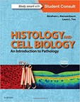 Histology and Cell Biology: An Introduction to Pathology - 4th Edition