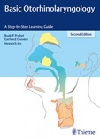 Basic Otorhinolaryngology - A Step-by-Step Learning Guide - 2 ED