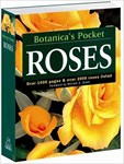Roses - Botanica ´s Pocket: Over 1000 Pages & Over 2000 Roses Listed