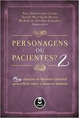Personagens ou pacientes? N.º 2