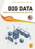 Big Data - Concepts, Warehousing, and Analytics