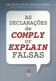 As Declarações de Comply or Explain Falsas